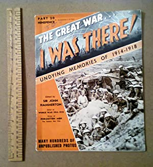The Great War . I Was There