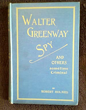 Walter Greenway Spy And Others