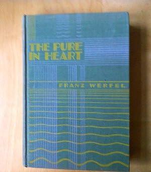 The Pure In Heart: Werfel, Franz
