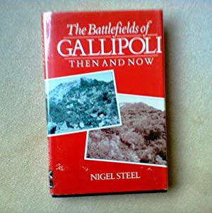 The Battlefields Of Gallipoli, Then And Now