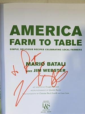 America Farm to Table. Simple Delicious Recipes: Batali, Mario.