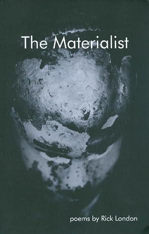 The Materialist: London, Rick