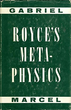 Royce's Metaphysics: Marcel, Gabriel; Ringer, Virginia; Ringer, Gordon