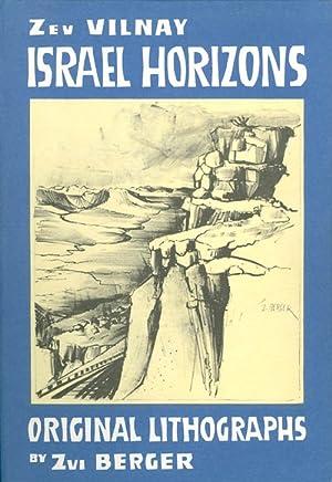 Israel Horizons: Original Lithographs by Zvi Berger: Vilnay, Zev; Berger, Zvi