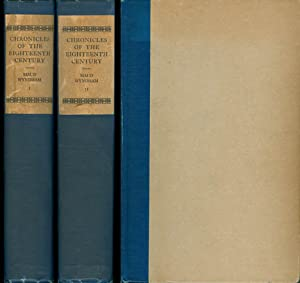Chronicles of the Eighteenth Century (Complete in Two Volumes): Wyndham, Maud