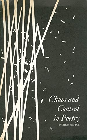 Chaos and Control in Poetry: Spender, Stephen