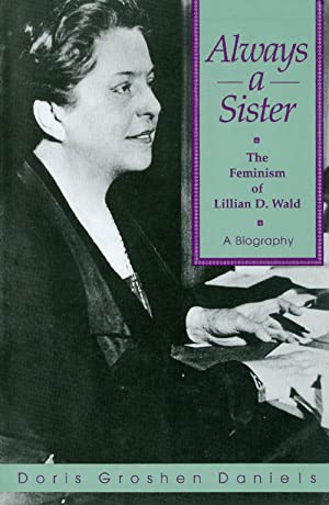 Always a Sister: The Feminism of Lillian: Daniels, Doris Groshen