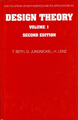 Design Theory, Volume 1 (Encyclopedia of Mathematics and its Applications): Beth, T.; Jungnickel, D...