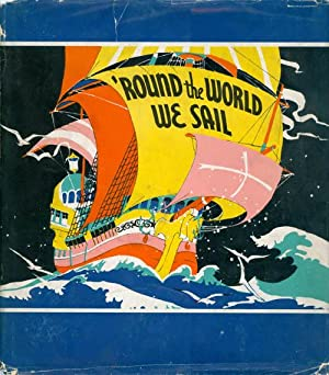 Round The World We Sail: A Picture Story Book: Scott, Janet Laura