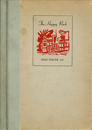 The Happy Rock: Miller, Henry; Durrell, Lawrence; Williams, William Carlos; Porter, Bern; Patchen, ...