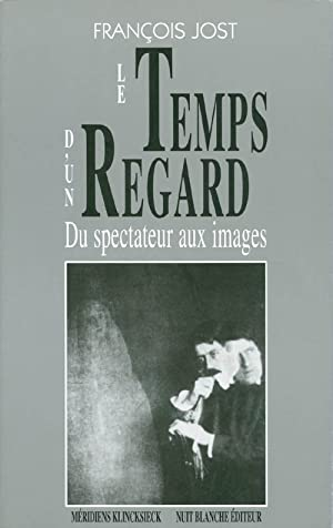 Le temps d'un regard: Du spectateur aux images (Collection