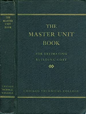 The Master-Unit Estimating Book: Unit Costs and: Ottoman, Edward, Jr.;
