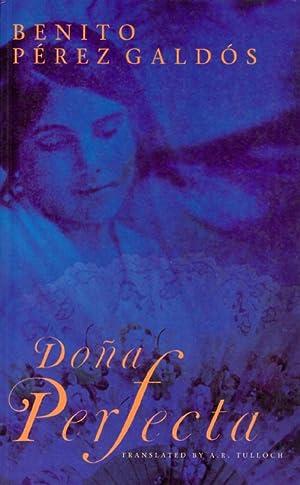 Doña Perfecta: Perez Galdos, Benito; Tulloch, A. R. (translator)