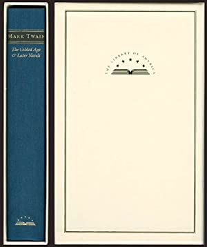 The Gilded Age and Later Novels (The: Twain, Mark