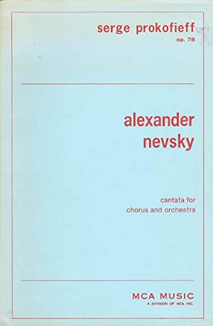 Alexander Nevsky: Cantata for Chorus and Orchestra - Complete Score - Opus 78: Prokofieff, Serge