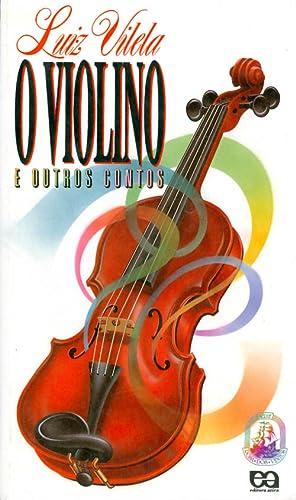 O violino e outros contos (Serie Rosa: Vilela, Luiz
