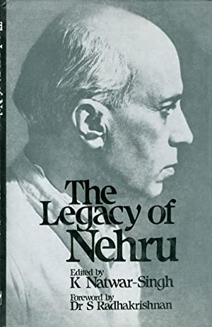 The Legacy of Nehru: Natwar-Singh, K. (editor);