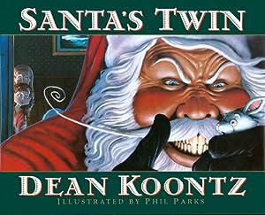 Santa's Twin: Koontz, Dean
