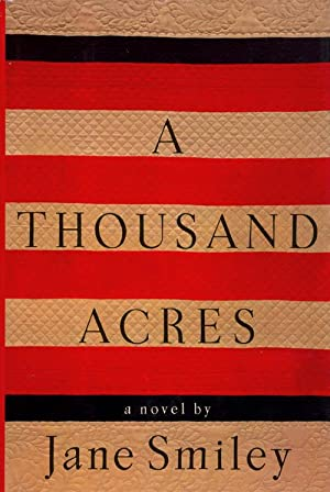 a report on a thousand acres by jane smiley T is hard to resist comparing jane smiley's big new novel, a thousand acres, to  king lear, but i'm going to try does an imperious and.