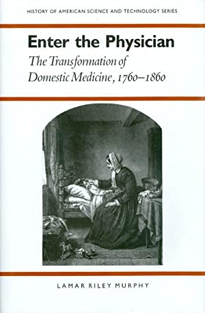Enter the Physician : The Transformation of: Murphy, Lamar Riley