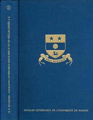 Courants littéraires grecs des IIe et IIIe siècles après J.-C.: Reardon, B. P.