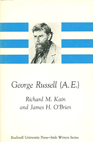 George Russell (A. E.) (Irish Writers Series): Kain, Richard M.; O'Brien, James H.