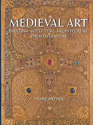 Medieval Art: Painting, Sculpture, Architecture - 4th - 14th Century