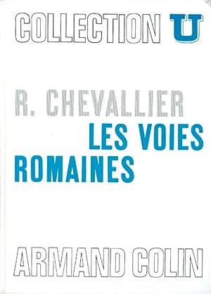 Les Voies romaines: Chevallier, Raymond
