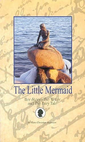 The Little Mermaid: Her Story - The: Andersen, Hans Christian;