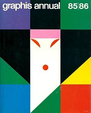 Graphis Annual 85/86: The International Annual of: Herdeg, Walter (hrsg.)