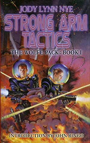 Strong Arm Tactics (The Wolfe Pack, Book: Nye, Jody Lynn