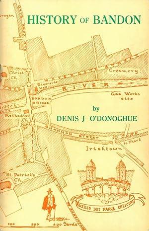 Droichead na Banndan / A History of: O'Donoghue, Denis J.