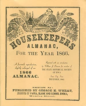 Housekeepers Almanac for the Year 1866: A: Petersen, William J.