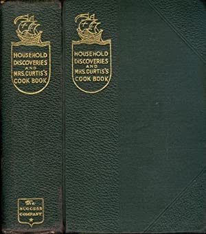 Household Discoveries: An Encyclopedia of Practical Recipes: Morse, Sidney; Curtis,