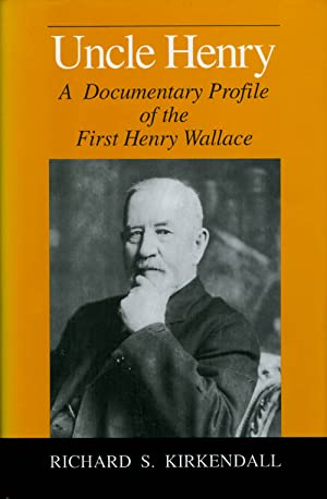 Uncle Henry: A Documentary Profile of the First Henry Wallace