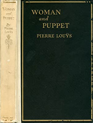 Woman and Puppet: Louÿs, Pierre