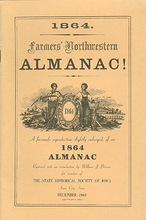 Farmers' Northwestern Almanac: A Facsimile Reproduction, Slightly: Petersen, William J.