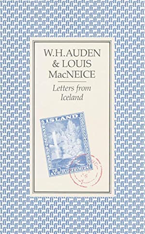 Letters from Iceland: Auden, W.H.; Macneice,