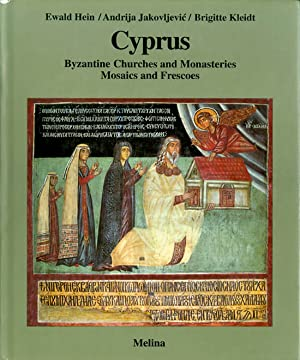 Cyprus: Byzantine Churches and Monasteries, Mosaics and Frescoes