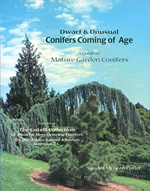 Dwarf & Unusual Conifers Coming of Age: A Guide to Mature Garden Conifers
