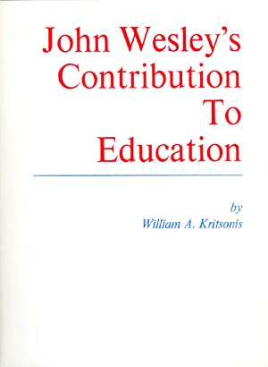 John Wesley's Contribution to Education: Kritsonis, William A.