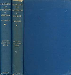 Philosophy and Development of Religion : Being the Gifford Lectures Delivered Before the University...