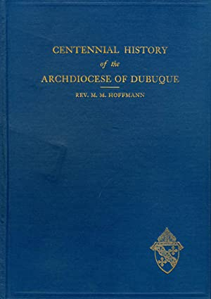Centennial History of the Archdiocese of Dubuque: Hoffmann, Reverend M. M.
