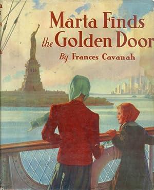 Marta Finds the Golden Door: Cavanah, Frances