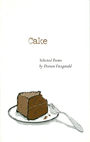 Cake: Selected Poems: Fitzgerald, Doreen