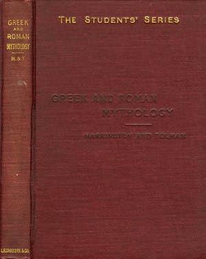 Greek and Roman Mythology - Based on Steuding's Griechische und Römische Mythologie (The ...