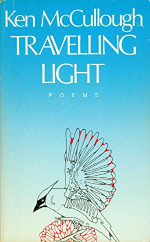 Travelling Light: Poems: McCullough, Ken