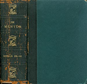 The Mentor: Serials 25-48 (Aug 1913 - January 1914)