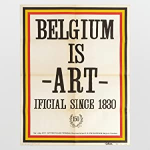 Belgium is Art-ificial Since 1830