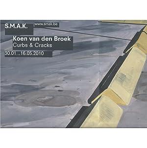 Koen van den Broek : Curbs &: van den Broek,